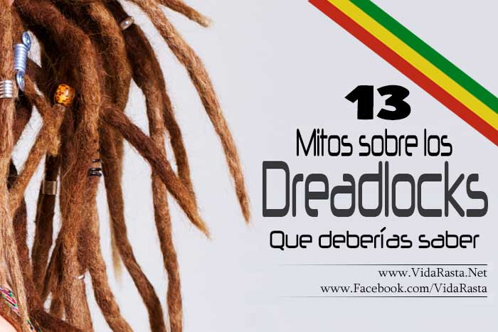 Mitos sobre los Dreadlocks o Rastas Falsos